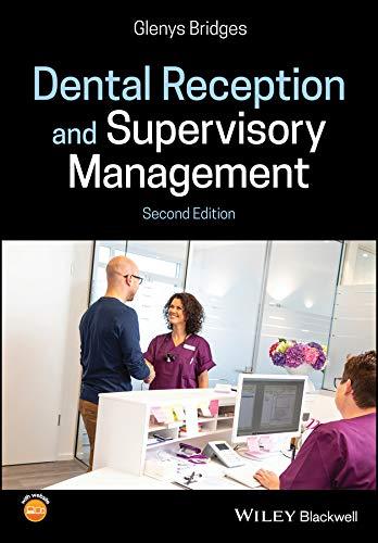 Dental Reception and Supervisory Management (English Edition)