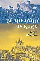 El milagro de Kiev