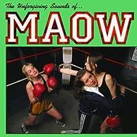 Unforgiving Sounds of Maow