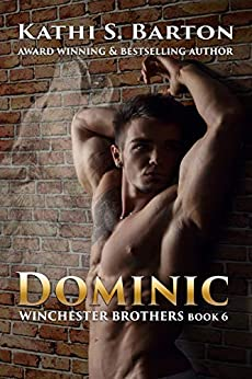 Dominic: Winchester Brothers—Paranormal Wolf Shifter Romance by [Barton, Kathi S.]
