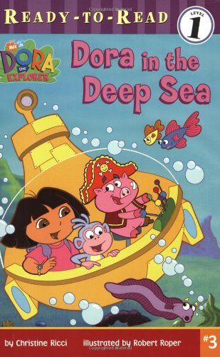 Dora in the Deep Sea (DORA THE EXPLORER READY-TO-READ)の詳細を見る