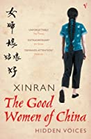 Good Women of China: Hidden Voices by 1958- Xinran(2003-06-05)