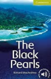 The Black Pearls Starter/Beginner (Cambridge English Readers): Starter / Beginner