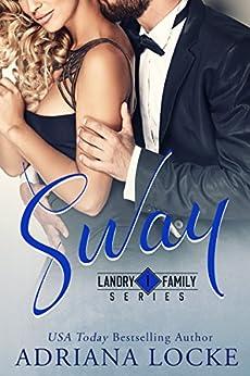 Sway (Landry Family Series Book 1) by [Locke, Adriana]