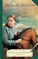 Land of the Brave and the Free (The Journals of Corrie Belle Hollister)