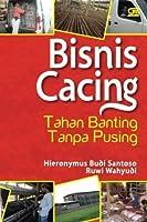 Bisnis Cacing Tahan Banting Tanpa Pusing (Indonesian Edition) [並行輸入品]