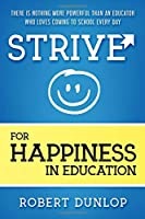 Strive for Happiness in Education