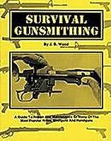 Survival Gunsmithing