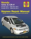 Honda Civic (01-11) and CR-V (02-11) Haynes Repair Manual: Does not include information specific to CNG or hybrid models (Haynes Automotive)