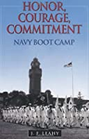 Honor Courage Commitment: Navy Boot Camp [並行輸入品]
