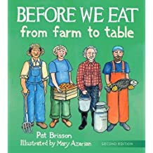 Before We Eat – From Farm to Table