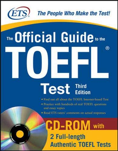The Official Guide to the TOEFL iBT with CD-ROM, Third Edition