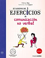 Cuaderno de ejercicios de comunicacion no verbal / Non-Verbal Communication Workbook