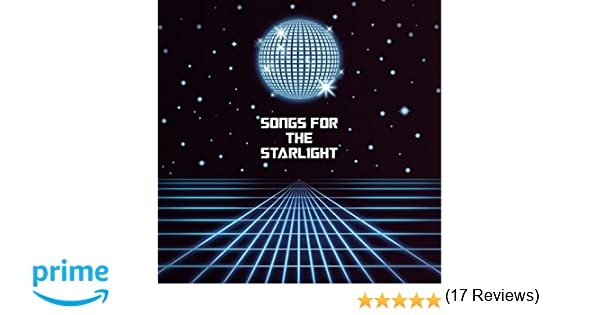 Amazon | SONGS FOR THE STARLIG...