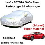 AUNAZZ Car Full Body Covers for Toyota 86 Since 2012 Years Automobile Cover Auto Care Waterproof Snow Cover All Weather Protect from Moisture Snow Frost Corrosion Dust Outdoor UV Protection
