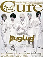 Cure (キュア) 2014年 11月号 [雑誌]()