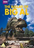 Walking With Dinosaurs - The Ballad of Big Al [DVD] [2001]