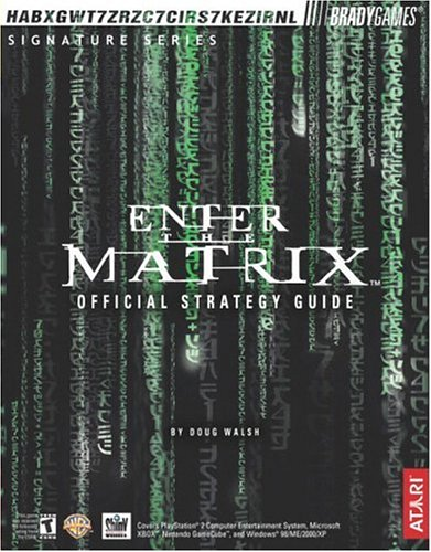 Download Enter the Matrix(TM) Official Strategy Guide (Bradygames Strategy Guides) 0744002710