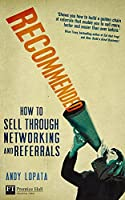 Recommended: How to sell through networking and referrals (Financial Times Series)