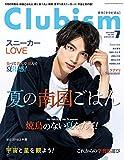Clubism(クラビズム) 2018年 07 月号 [雑誌]
