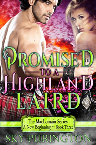Promised to a Highland Laird (The MacLomain Series: A New Beginning Book 3) (English Edition)