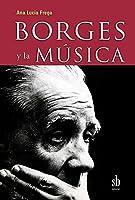 Borges y la Musica
