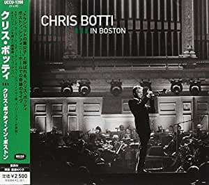 クリス・ボッティ・イン・ボストン