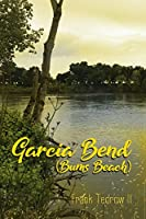 Garcia Bend: (Bums Beach)