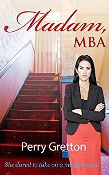 Madam, MBA by [Gretton, Perry]