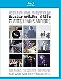エリック・クラプトン / プレーンズ、トレインズ&エリック ~ ジャパン・ツアー 2014(Blu-ray)
