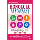 Honolulu Restaurant Guide 2018: Best Rated Restaurants in Honolulu, Hawaii - 500 Restaurants, Bars and Cafés Recommended for Visitors, 2018