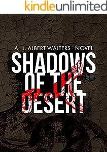 Shadows Of The Desert (The Shadows Trilogy Book 1) (English Edition)