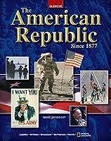 The American Republic Since 1877 Student Edition (U.S. HISTORY - THE MODERN ERA)【洋書】 [並行輸入品]