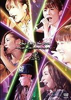 Chu-Z My Live 2014~Chu-Z トレイン品川ステラボールに停車Chu~ [DVD]
