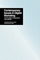 Contemporary Issues in Digital Marketing: New Paradigms, Perspectives, and Practices