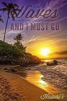 ハワイ–The Waves Are Calling–Sunset And Palm 12 x 18 Art Print LANT-55723-12x18