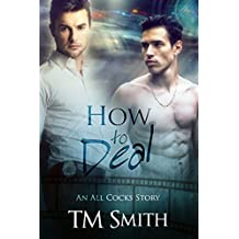 How to Deal: An All Cocks Story (All Cocks Stories Book 3)