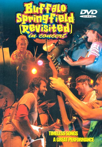 Buffalo Springfield Revisited In Concert
