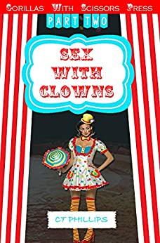 """Sex With Clowns 2:""""Mandy the Clown by [Phillips, C. T.]"""