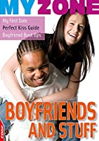 Boyfriends and Stuff (EDGE: My Zone)