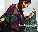 Bold & Delicious/Pride