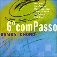 Sexto Compasso: Samba & Choro