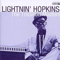Tradition Masters : Lightnin' Hopkins
