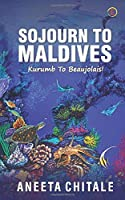 SOJOURN TO MALDIVES