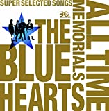 THE BLUE HEARTS 30th ANNIVERSARY ALL TIME MEMORIALS ~SUPER SELECTED SONGS~【CD2枚組通常盤】 画像