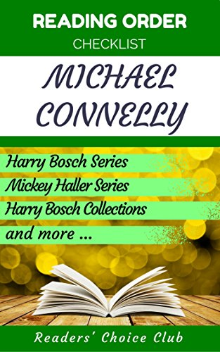 Reading order and checklist: Michael Connelly - Series read order: Harry Bosch Series, Mickey Haller Series, Anthologies, Jack McEvoy Series and all other series! (English Edition)