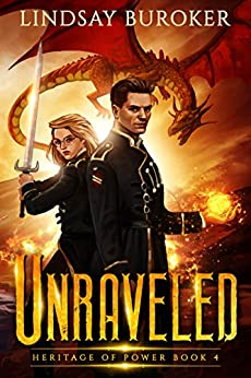 Unraveled (Heritage of Power Book 4) by [Buroker, Lindsay]