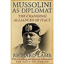 Mussolini as Diplomat