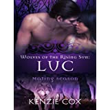 Luc (Wolves of the Rising Sun) (Volume 3)