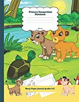 Primary Composition Notebook Story Paper Journal Grades k-2: Turtle and Lion Theme Dashed Mid Line and Picture Space School Exercise Book Plus Coloring Pages for Boys and Girls (The Forgiving Lion Notebook)